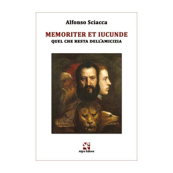 memoriter-et-iucunde-seconda-edizione-alfonso-sciacca