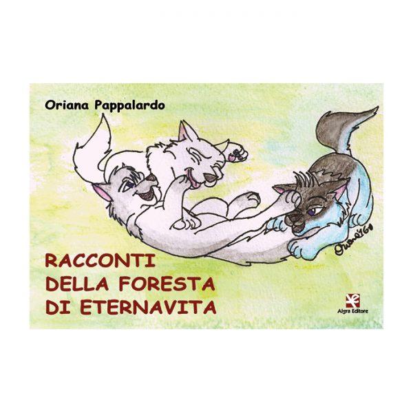 racconti-della-foresta-di-eternavita-oriana-pappalardo