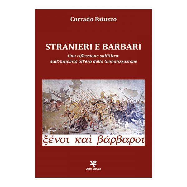 stranieri-e-barbari-corrado-fatuzzo