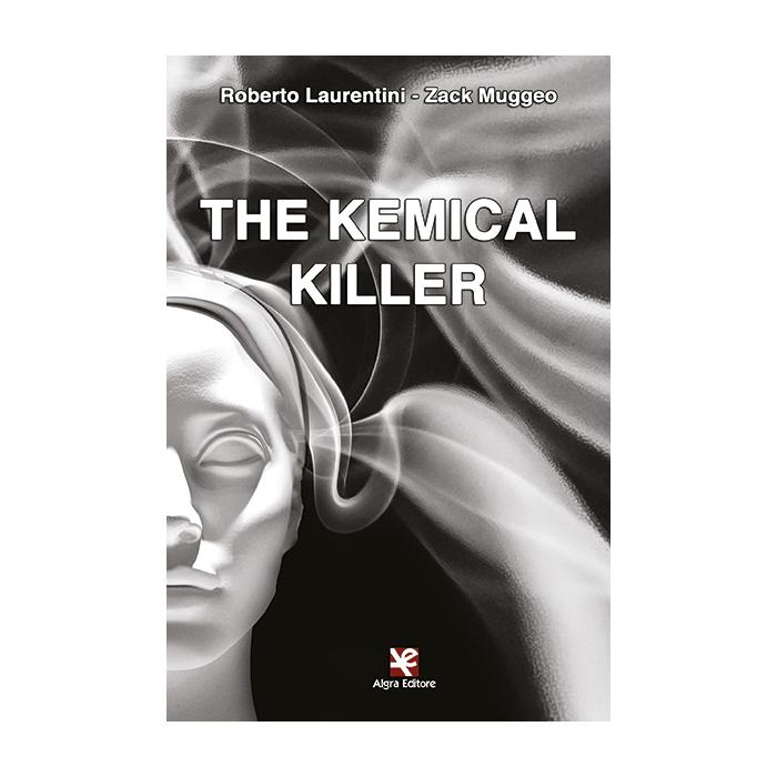 the-kemical-killer-roberto-laurentini-zack-muggeo
