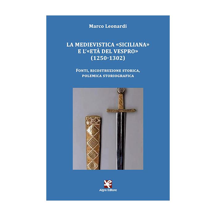 la-medievistica-siciliana-e-leta-del-vespro-marco-leonardi