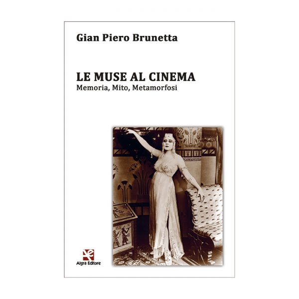 le-muse-al-cinema-gian-piero-brunetta