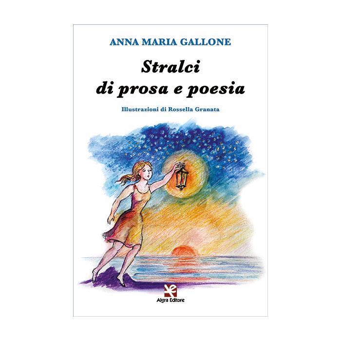 stralci-di-prosa-e-poesia-anna-maria-gallone