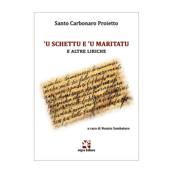 u-schettu-e-u-maritatu-santo-carbonaro-proietto