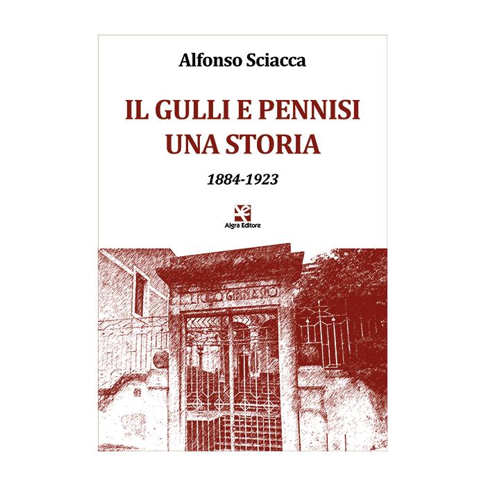 il-gulli-e-pennisi-una-storia-alfonso-sciacca