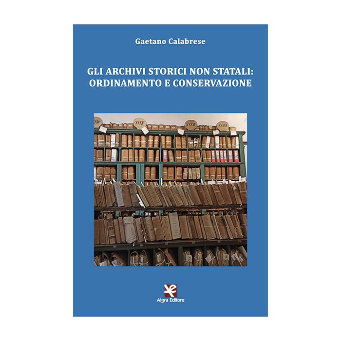 gli-archivi-storici-non-statali-gaetano-calabrese