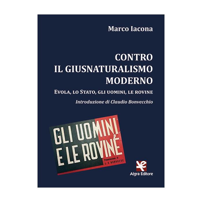 contro-il-giusnaturalismo-moderno-marco-iacona