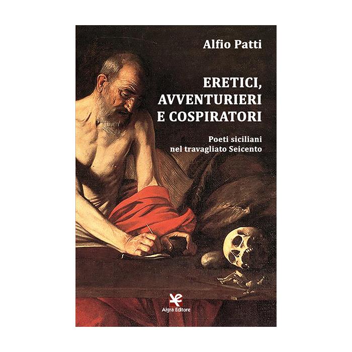 eretici-avventurieri-e-cospiratori-alfio-patti