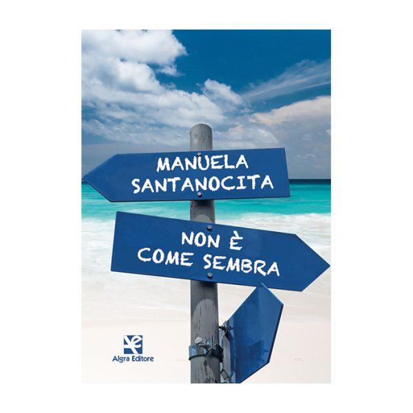 non-e-come-sembra-manuela-santanocita